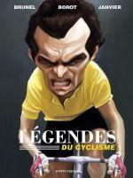 Les Légendes du cyclisme, bd chez Vents d'Ouest de Brunel, Borot, Janvier