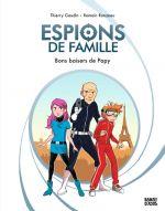 Espions de famille T1 : Bons baisers de Papy (0), bd chez Bayard de Gaudin, Ronzeau