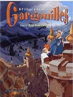 Gargouilles T3 : Les gardiens (0), bd chez Les Humanoïdes Associés de Filippi, Camboni, Moulard