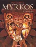 Myrkos T2 : L'insolent (0), bd chez Dargaud de Kraehn, Miguel, Jambers