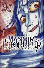 Le manoir de l'horreur T7, manga chez Delcourt de Ochazukenori