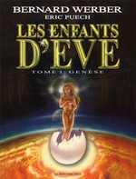Les enfants d'Eve T1 : Genèse (0), bd chez Albin Michel de Werber, Puech