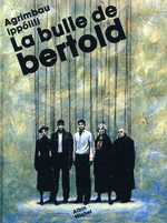 La bulle de Bertold, bd chez Albin Michel de Agrimbau, Ippoliti