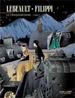Le croquemitaine T2 : , bd chez Dupuis de Filippi, Lebeault, Fourrier