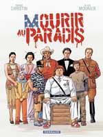 Mourir au paradis, bd chez Dargaud de Christin, Mounier, Chagnaud