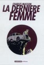 La Dernière femme, bd chez Casterman de Masson