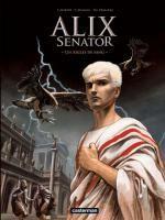 Alix senator – cycle 1 : La Conjuration des Rapaces, T1 : Les aigles de sang (0), bd chez Casterman de Mangin, Demarez