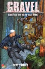 Gravel T2 : Sept tombes (0), comics chez Panini Comics de Ellis, Jimenez, Wolfer, Juanmar