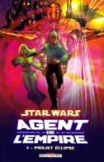 Star Wars - Agent de l'Empire T1