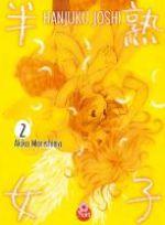 Hanjuku joshi T2, manga chez Taïfu comics de Morishima