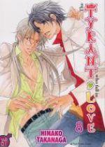 The tyrant who fall in love T8, manga chez Taïfu comics de Takanaga