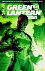 Green Lantern Saga T2, comics chez Urban Comics de Bedard, Tomasi, Milligan, Johns, Kirkham, Mahnke, Pasarin, Tolibao, Benes, Eyring, Baron, Ruffino, Eltaeb, Finch