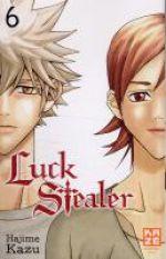 Luck stealer T6, manga chez Kazé manga de Kazu