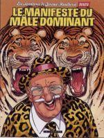 Jérôme Moucherot T5 : Manifeste du mâle dominant (0), bd chez Le Lombard de Boucq, Boucq