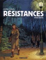 Résistances T3 : Marianne (0), bd chez Le Lombard de Derrien, Plumail, Smulkowski, Goussale