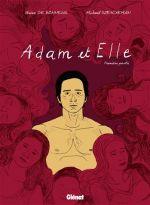 Adam & Elle T1, bd chez Glénat de de Bonneval, Sterckeman