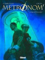 Métronom' T3 : Opération suicide (0), bd chez Glénat de Corbeyran, Grun