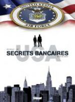 Secrets bancaires USA – cycle 2 : , T4 : In God we trust (0), bd chez Glénat de Richelle, Hé, Dupeyrat