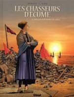Les Chasseurs d'écume – cycle 1, T2 : 1909, Les Maîtresses du quai (0), bd chez Glénat de Debois, Fino, Pradelle