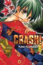 Crash !! T6, manga chez Tonkam de Fujiwara