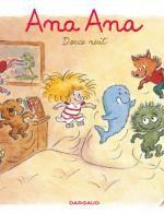 Ana Ana T1 : Douce nuit (0), bd chez Dargaud de Dormal, Roques