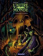 L'autre monde – cycle 2, T4 : La bouche de l'ombre (0), bd chez Dargaud de Rodolphe, Magnin