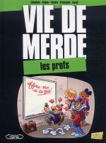 Vie de merde T10 : Les profs (0), bd chez Jungle de Eldiablito, Alteau, Schelle