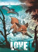 Love T2 : Le renard (0), bd chez Ankama de Brrémaud, Bertolucci