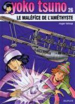 Yoko Tsuno T26 : Le maléfice de l'améthyste (0), bd chez Dupuis de Leloup, Léonardo