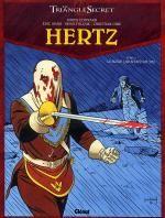 Hertz – cycle 1, T3 : Le Frère qui n'existait pas (0), bd chez Glénat de Convard, Adam, Falque, Gine, Lecot, Juillard