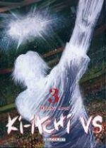 Ki-itchi VS T3, manga chez Delcourt de Arai