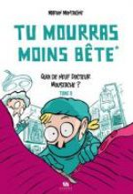 Tu mourras moins bête (mais tu mourras quand même !) T2 :  Quoi de neuf, Docteur Moustache ? (0), bd chez Ankama de Montaigne