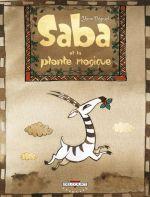 Saba et la plante magique, bd chez Delcourt de Degruel
