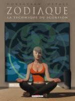 Zodiaque T8 : La Technique du Scorpion (0), bd chez Delcourt de Corbeyran, Defali, Sentenac