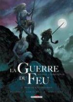 La Guerre du feu T1 : Dans la nuit des âges (0), bd chez Delcourt de Roudier, Champelovier
