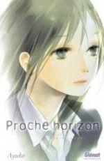 Proche horizon, manga chez Glénat de Ayuko