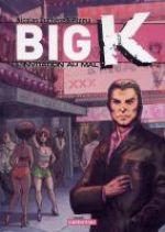 Big K T2 : L'invitation au mal (0), bd chez Casterman de Ptoma, Duchêne, Cinna