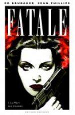Fatale T1 : La mort aux trousses (0), comics chez Delcourt de Brubaker, Phillips, Stewart