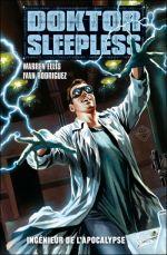 Doktor Sleepless T2 : Ingénieur de l'apocalypse (0), comics chez Panini Comics de Ellis, Rodriguez, Waller, Massafera