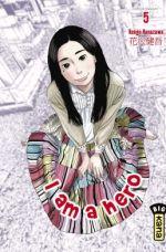 I am a hero T5, manga chez Kana de Hanazawa