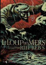 Le Loup des mers, bd chez Soleil de Riff Reb's