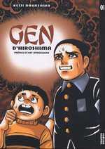 Gen d'Hiroshima T1, manga chez Vertige Graphic de Nakazawa