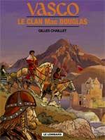 Vasco T21 : Le clan Mac Douglas (0), bd chez Le Lombard de Chaillet, Defachelle