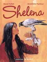 Shelena, bd chez Casterman de Pasteur, Follet