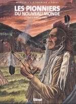 Les pionniers du nouveau monde T17 : Le pays des illinois (0), bd chez Glénat de Charles, Charles, Ersel, Arhab
