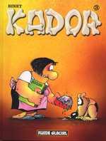 Kador T3, bd chez Fluide Glacial de Binet