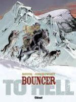 Bouncer – cycle 3, T8 : To Hell... (0), bd chez Glénat de Jodorowsky, Boucq, Boucq