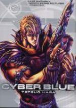 Cyber blue T2, manga chez Kazé manga de Hara