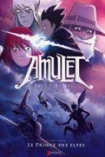 Amulet T5 : Le prince des Elfes (0), comics chez Akileos de Kibuishi