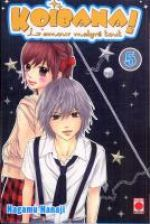 Koibana - l'amour malgré tout  T5, manga chez Panini Comics de Nanaji